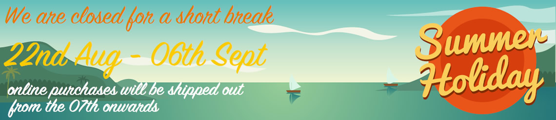 We're closed from 22nd August till 6th September